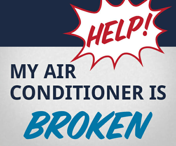 Help! My Air Conditioner Isn't Working