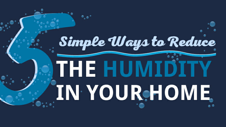 5 Simple Ways To Reduce The Humidity In Your Home