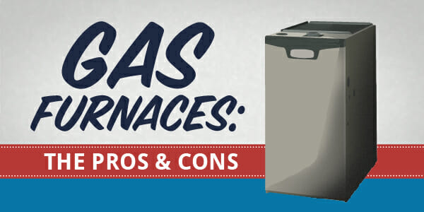 The pros and cons of gas furnaces - Appolo Heating