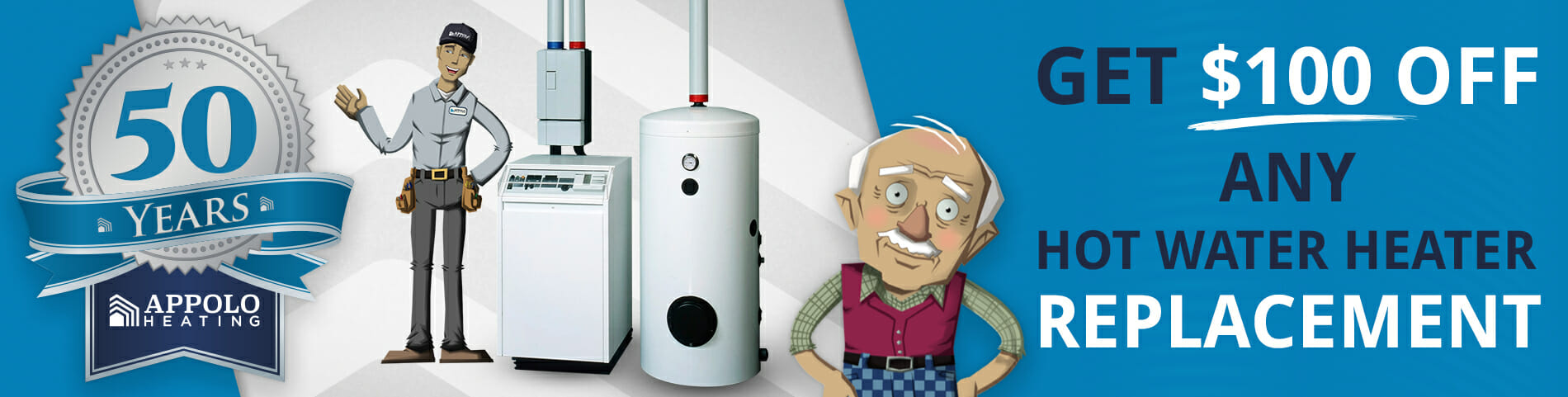 $100 off A Hot Water Heater